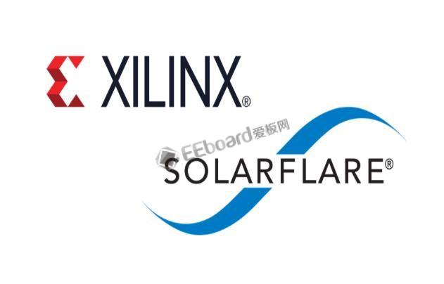 """加速""""数据中心优先""""战略!Xilinx 宣布收购通信公司Solarflare"""