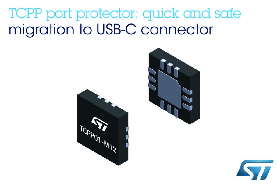 意法半导体TCPP01-M12端口保护芯片可以有效简化设备数据线升级过程